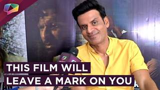 Manoj Bajpai REVEALS WHY his film is going to be UNFORGETTABLE