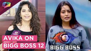 Avika Gor Says 'I Am Proud Of Dipika Di' | Supports Dipika Kakar | Bigg Boss 12