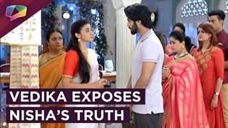Vedika Exposes Nisha's Truth | Aapke Aa Jaane Se | Zee tv