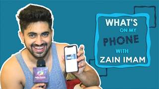 What's On My Phone With Zain Imam   Phone Secrets Revealed   Exclusive