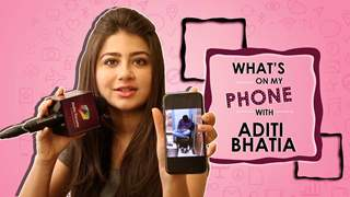 What's On My Phone With Aditi Bhatia | Phone Secrets Revealed | Exclusive