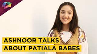 Ashnoor Kaur Shares About Her New Show Patiala Babes | Sony tv | Exclusive Interview