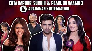 Ekta Kapoor Talks About Apaharan | Surbhi Jyoti & Pearl Share About Naagin 3's Integration With Apah