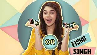 This Or That With Eisha Singh Aka Zara | Ishq Subhan Allah | Exclusive