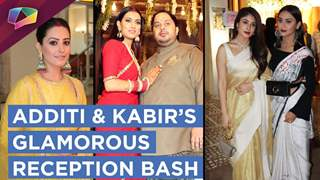 Additi Gupta And Kabir Chopra Have A Star Studded Reception Bash | Exclusive