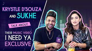 Krystle D'Souza And Sukhe Talk About Their Music Video I Need Ya | Exclusive