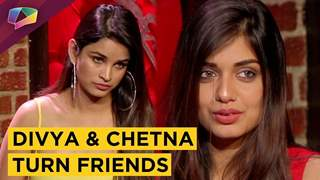 Divya Agarwal And Chetna Pande Turn Friends | Ace Of Space | Mtv
