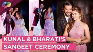 Kunal Jaisingh And Bharati's Glamorous Sangeet Bash | India Forums