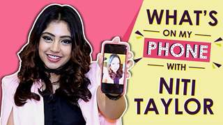 What's On My Phone With Niti Taylor | Official App Launch | Exclusive