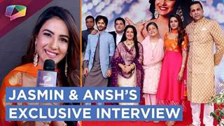 Star Plus Launches Dil Toh Happy Hai Ji | Exclusive Interview | Jasmin Bhasin & Ansh