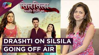 Drashti Dhami Reacts To Silsila Going Off Air | Upcoming projects & More