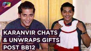 Karanvir Bohra Chats And Unwraps Gifts From Fans Post Bigg Boss 12 | Exclusive