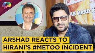 Arshad Warsi Reacts To Rajkumar Hirani's Sexual Harassment Incident | Exclusive