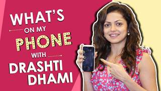 What's On My Phone With Drashti Dhami | Phone Secrets Revealed | Exclusive