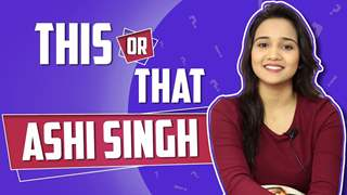 Ashi Singh: This Or That | Yeh Un Dinon Ki Baat Hai | Sony Tv | Exclusive