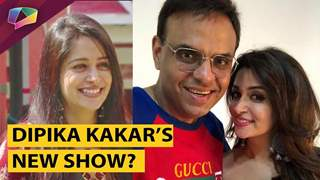 Dipika Kakar To Make Her Comeback With Sandip Sikcand's New Show? | India Forums