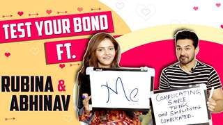Test Your Bond Featuring Rubina Dilaik & Abhinav Shukla | Exclusive | India Forums