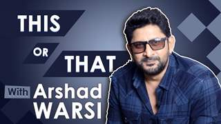 Arshad Warsi Plays This Or That With India Forums | Exclusive