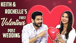 Keith Sequeira And Rochelle Rao's Valentines Special | Share About Their Firsts | Exclusive