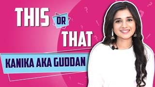 Kanika Mann Aka Guddan Plays This Or That With India Forums | Exclusive