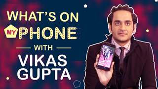 Vikas Gupta: What's On My Phone | Phone Secrets Revealed | India Forums