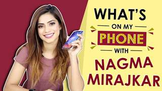 Nagma Mirajkar: What's On My Phone | Phone Secrets Revealed | India Forums