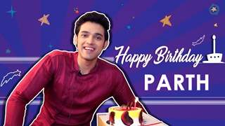 Parth Samathan's Birthday Celebration | 15 Questions With Parth | India Forums