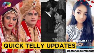 Anushka Sen Injured, Kartik & Naira's Remarriage, Sanaya's Comeback | India Forums