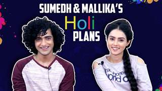 Sumedh Mudgalkar And Mallika Singh Share Their Holi Plans | Radha Krishn