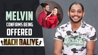 Melvin Louis Talks About Sana Khan | CONFIRMS Being Offered Nach Baliye | Exclusive