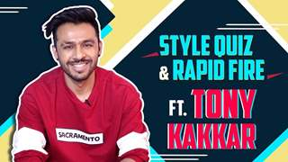 Tony Kakkar Takes Up The Style Quiz And Rapid Fire | Style Secrets Revealed | India Forums