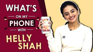 Helly Shah: What's On My Phone | Phone Secrets Revealed | India Forums