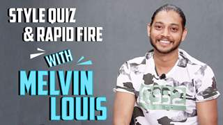 Melvin Louis Talks About His Style | Style Quiz & Rapid Fire | India Forums