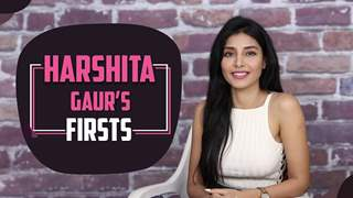 Harshita Gaur Shares Her Firsts | First Audition, Kiss, Rejection & More | India Forums