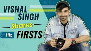 Vishal Singh Shares His Firsts | First Audition, Rejection, Kiss, Crush & More
