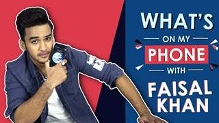 What's On My Phone With Faisal Khan | Exclusive Interview