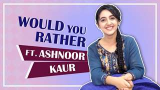 Ashnoor Kaur Plays Would You Rather With India Forums | Exclusive