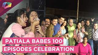Patiala Babes 100 Episodes Celebration | Ashnoor Kaur | Paridhi Sharma | Sony tv
