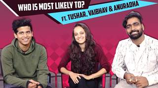 Who Is Most Likely To? With Tushar Shetty, Vaibhav Ghuge & Anuradha Iyengar | Super Dancer