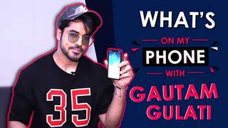 Gautam Gulati: What's On My Phone | Phone Secrets Revealed | India Forums