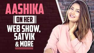 Aashika Bhatia Talks About Her Web Show, Satvik, Nach Baliye & More | India Forums