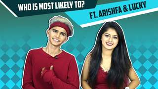 Arishfa Khan And Lucky Take Up Who Is Most Likely To?