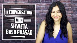 Shweta Basu Prasad Talks About The Tashkent Files, Marriage, Flip And More | Exclusive Interview