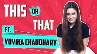 Yuvika Chaudhary Plays This Or That With India Forums