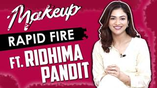 Ridhima Pandit Takes Up The Makeup Rapid Fire