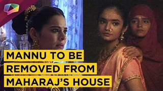 Mannu To Be Removed By Janki Bai From The Palace | Jhansi Ki Rani