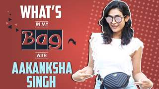 What's In My Bag With Aakanksha Singh | Bag Secrets Revealed