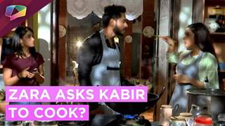 Kabir Cooks To Redeem Himself | Zara Upset With Kabir | Ishq Subhan Allah