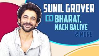 Sunil Grover Talks About Bharat, Hosting Nach Baliye, Salman Khan & More | Exclusive
