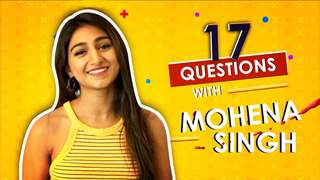 17 Questions With Mohena Kumari Singh